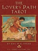 The Lover's Path Tarot Deck