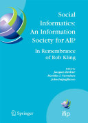 Social Informatics: An Information Society for All? In Remembrance of Rob Kling