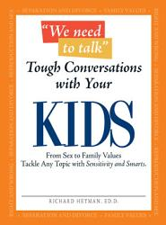 We Need To Talk Tough Conversations With Your Kids Book PDF