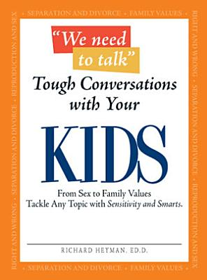 We Need To Talk   Tough Conversations With Your Kids