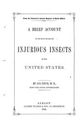 A Brief Account of the Most Important Injurious Insects of the United States