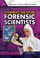 Experiments for Future Forensic Scientists PDF