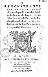 Remonstrance faicte en la grand' chambre à la publication des Edict et declaration du Roy sur la reduction de la ville de Paris soubz son obeyssance...
