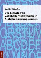 Der Einsatz von Vokabellernstrategien in Alphabetisierungskursen PDF