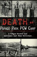 Death at Papago Park POW Camp