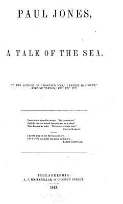 Paul Jones  a Tale of the Sea PDF