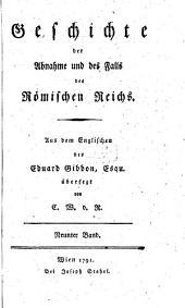 Geschichte der Abnahme und des Falls des Römischen Reichs: Band 9