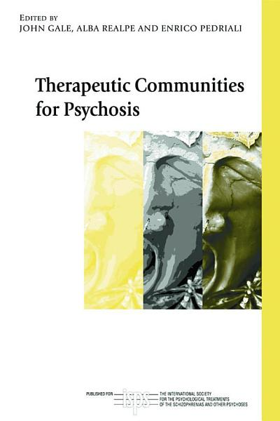 Therapeutic Communities For Psychosis