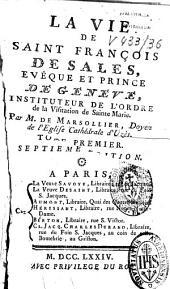 La vie de Saint François de Sales: évêque et prince de Genève
