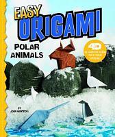 Easy Origami Polar Animals PDF