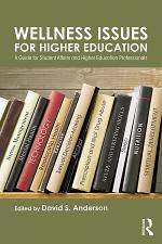 Wellness Issues for Higher Education