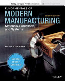Fundamentals of Modern Manufacturing  Materials  Processes and Systems  7e Enhanced eText with Abridged Print Companion PDF