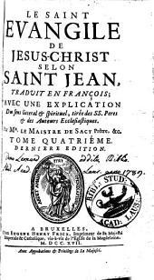 Le saint Evangile de Jésus-Christ selon Saint Jean: Volume3