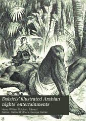 Dalziel's Illustrated Arabian Nights' Entertainments: Volume 1