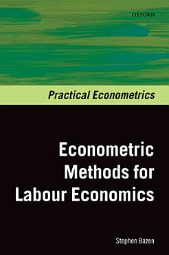 Econometric Methods for Labour Economics PDF