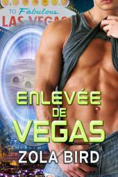 Enlevées de Vegas: Amour Surnaturel BBW