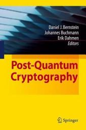 Post-Quantum Cryptography