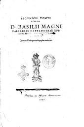 Opera D. Basilij Magni caesariae Cappadociae episcopi omnia, siue recens versa, siue ad Graecos archetypos ita collata per VVolfgangum Musculum Dusanum ... Quorum catalogus insequitur praefationem: Secundus tomus operum D. Basilij Magni caesariae Cappadociae episcopi .., Volume 2