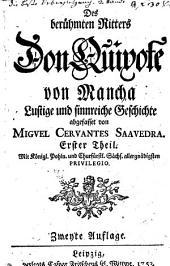 Des berühmten Ritters Don Quixote von Mancha lustige und sinnreiche Geschichte: Band 1