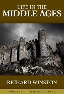 Life in the Middle Ages PDF