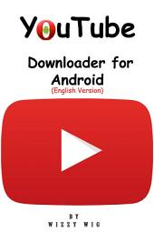 YouTube Downloader for Android (English Version)