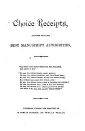 Choice Receipts: Selected from the Best Manuscript Authorities