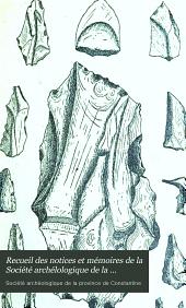 Recueil des notices et mémoires de la Société archélologique de la province de Constantine: Volume39
