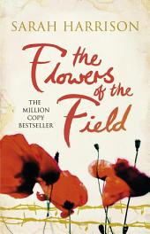 The Flowers of the Field: The international bestseller