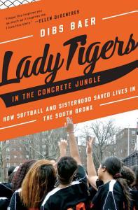 Lady Tigers in the Concrete Jungle Book