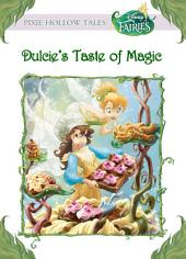 Disney Fairies: Dulcie's Taste of Magic