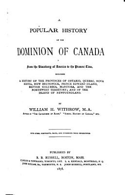 A Popular History of the Dominion of Canada PDF