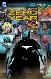 DC Comics: Zero Year (The New 52): Issues 24-25