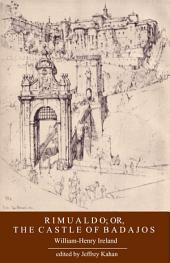 Rimualdo, Or, The Castle of Badajos