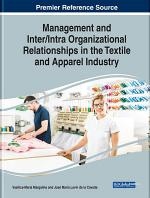 Management and Inter/Intra Organizational Relationships in the Textile and Apparel Industry