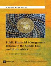 Public Financial Management Reform in the Middle East and North Africa: An Overview of Regional Experience