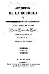 El sitio de La Rochela: ó la desgracia y la conciencia, Volumen 2