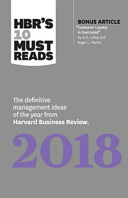 HBR s 10 Must Reads 2018