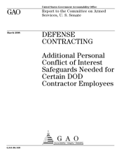 Defense Contracting: Additional Personal Conflict of Interest Safeguards Needed for Certain DoD Contractor Employees