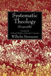 Systematic Theology (Dogmatik)