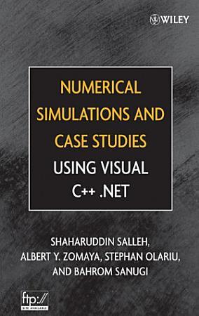 Numerical Simulations and Case Studies Using Visual C   Net PDF
