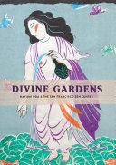 Divine Gardens