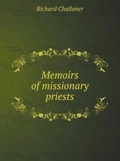 Memoirs of missionary priests