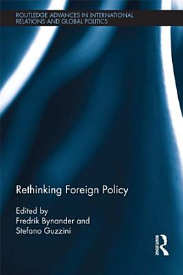 Rethinking Foreign Policy