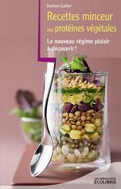 Recettes minceur aux protéines végétales