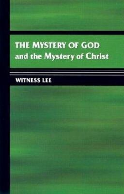 The Mystery of God and the Mystery of Christ PDF