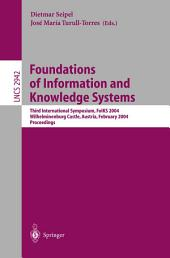 Foundations of Information and Knowledge Systems: Third International Symposium, FoIKS 2004, Wilhelminenburg Castle, Austria, February 17-20, 2004, Proceedings
