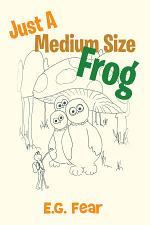 Just A Medium Size Frog