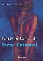L'arte pittorica di Irene Cotronei