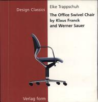 The Office Swivel Chair by Klaus Franck and Werner Sauer PDF