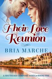 Their Love Reunion: (Southern Comfort Series Book 5)